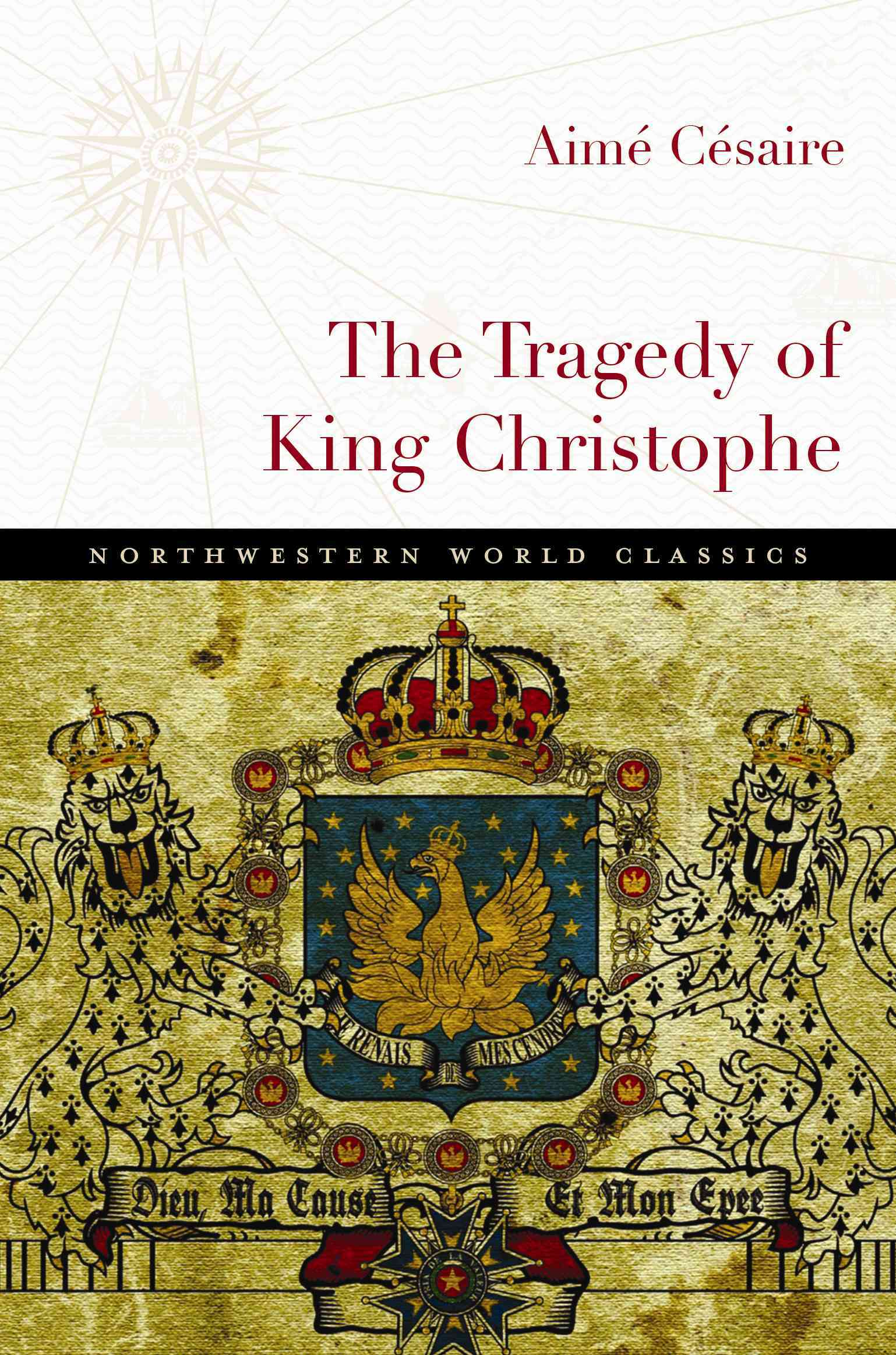 The Tragedy of King Christophe By Cesaire, Aime